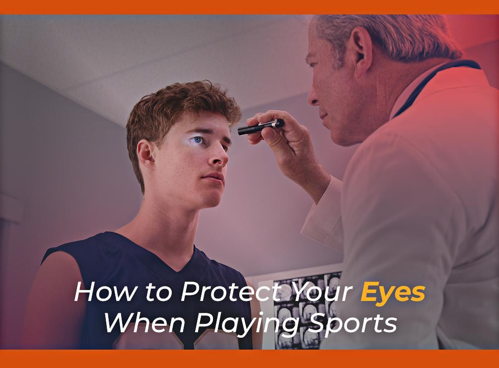 How to Protect Your Eyes When Playing Sports
